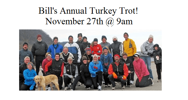 Bill's Annual Turkey Trot
