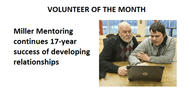 Volunteer of the Month: Miller Mentoring continues 17-year success of developing relationships