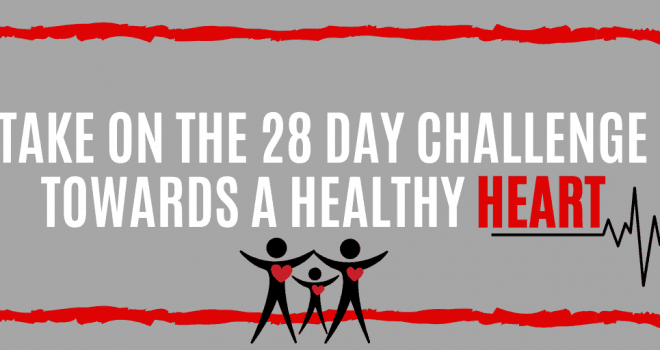 28 Day Challenge Toward a Healthy Heart