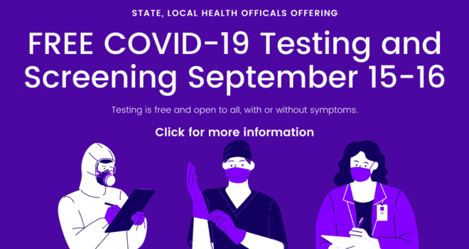 FREE COVID-19 Testing and Screening September 15-16