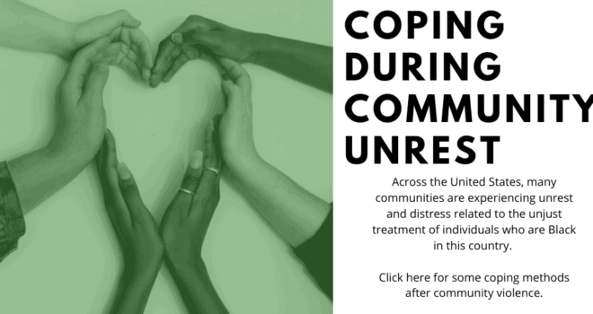 Coping During Community Unrest